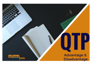 qtp software testing tool - advantage&disadvatage