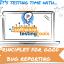 Video tutorials – Principles of good bug reporting