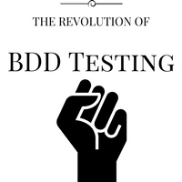 The revolution of BDD Testing (Behavior Driven Development)