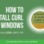 How to install cURL on Windows